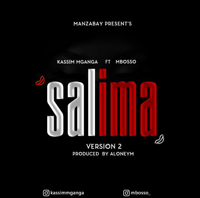 Photo of New AUDIO: Kassim Mganga Ft. Mbosso – SALIMA | Download