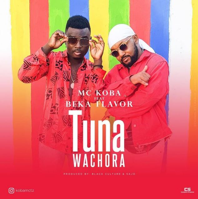 Photo of New AUDIO: Mc Koba Ft Beka Flavour – Tunawachora | Download