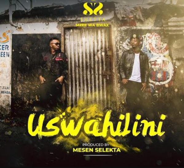 Photo of New AUDIO: Shetta ft Mzee Wa Bwax – USWAHILINI | Download