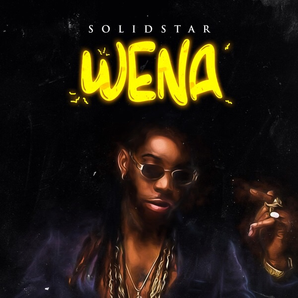 Photo of New AUDIO: Solidstar – Wena