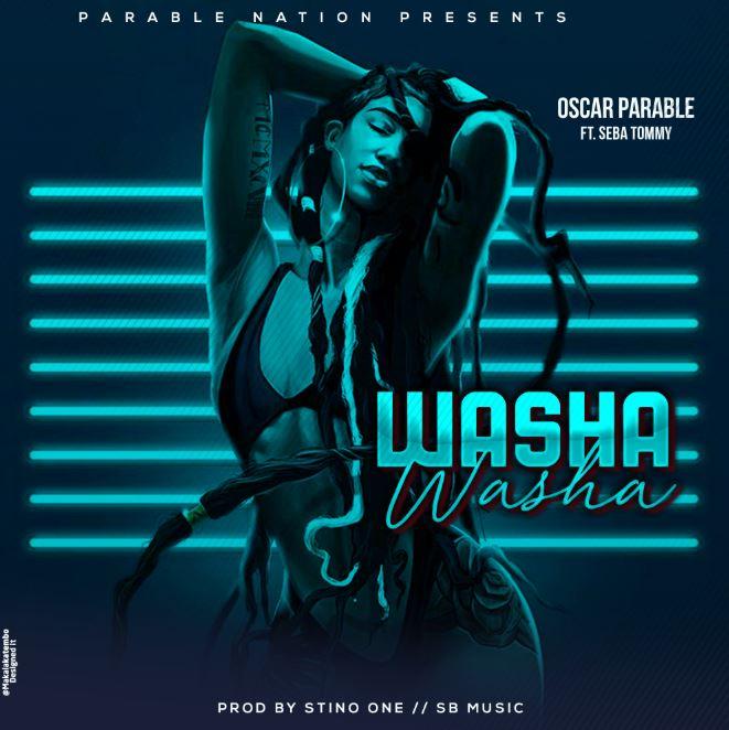 Photo of New AUDIO: Oscar Parable ft Seba Tommy – Washa Washa | Download