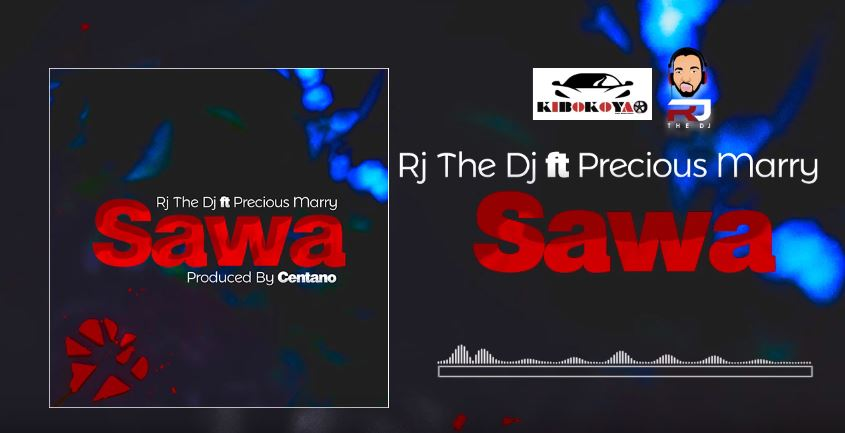 Photo of New AUDIO: Rj The DJ Ft Precious Marry – Sawa | Download