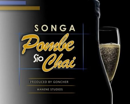 Photo of New AUDIO: Songa – Pombe Sio Chai