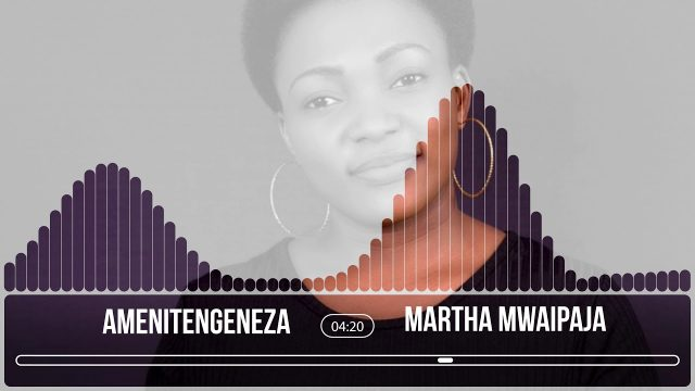 Photo of New AUDIO: Martha Mwaipaja – Amenitengeneza | Download