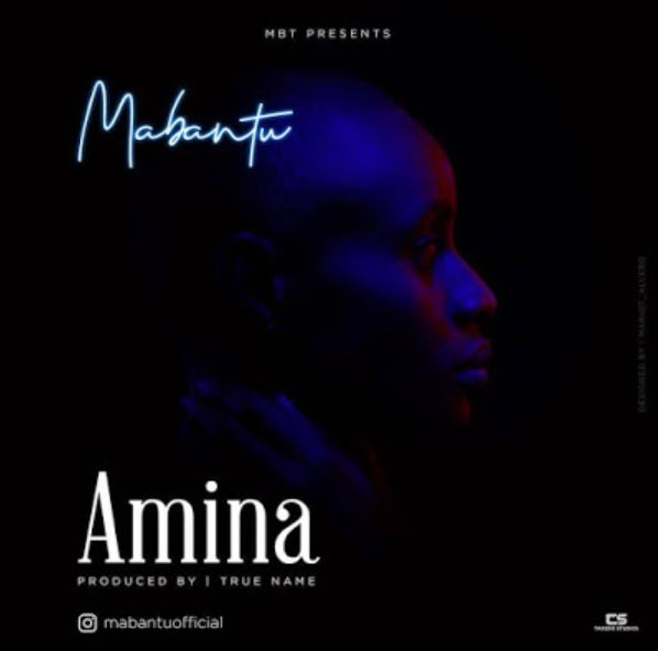 Photo of New AUDIO: Mabantu – Amina | Download