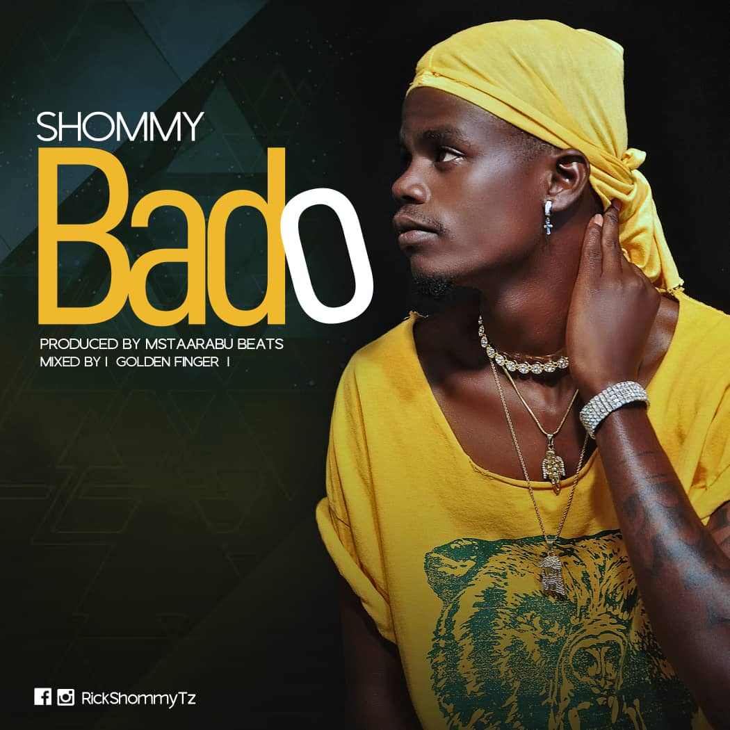 Photo of New AUDIO: Shommy – BADO | Download
