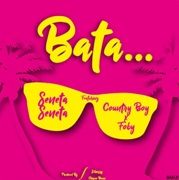Photo of New AUDIO: SENETA Ft. COUNTRY BOY & FOBY – BATA | Download