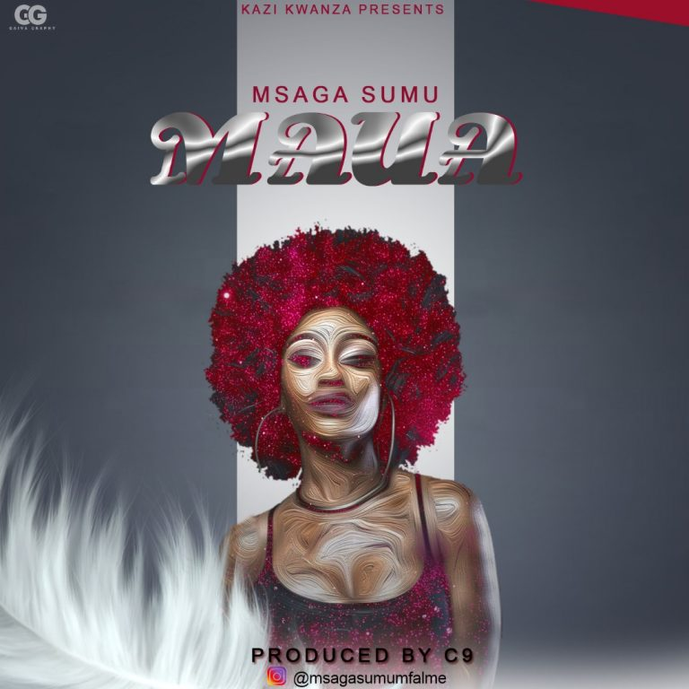 Photo of New AUDIO | Msaga Sumu – MAUA | DOWNLOAD