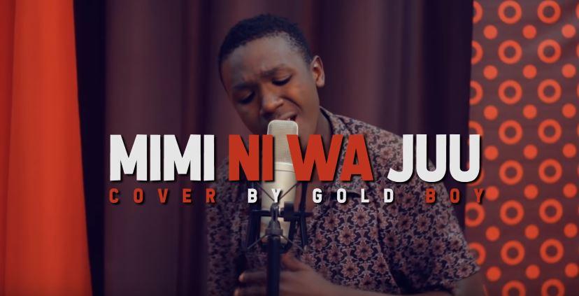 Photo of New VIDEO: JOEL LWAGA – MIMI NI WAJUU  Cover By Gold Boy