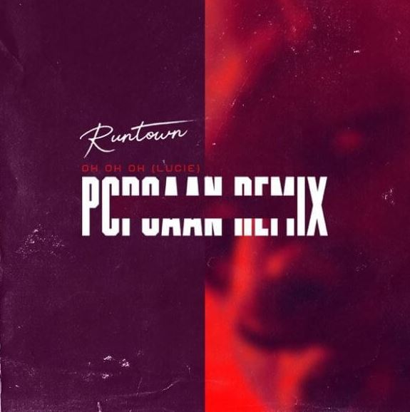 Photo of New AUDIO: Runtown ft. Popcaan – Oh Oh Oh (Lucie Remix)