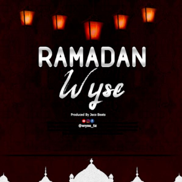 Photo of New AUDIO: Wyse – Ramadhan | Download