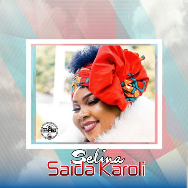 Photo of New AUDIO: Saida Karoli – Selina | Download