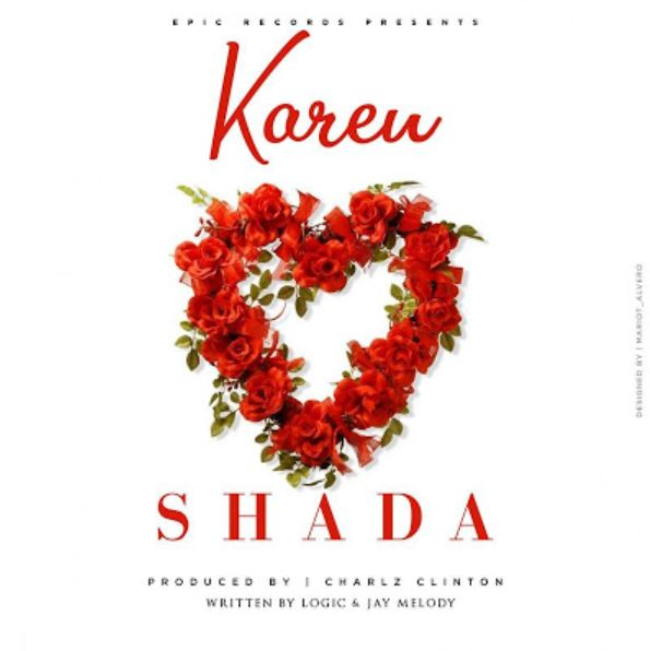 Photo of New AUDIO: Karen – Shada | Download