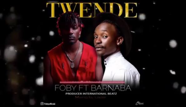 Photo of New AUDIO | Foby ft Barnaba – Twende | DOWNLOAD
