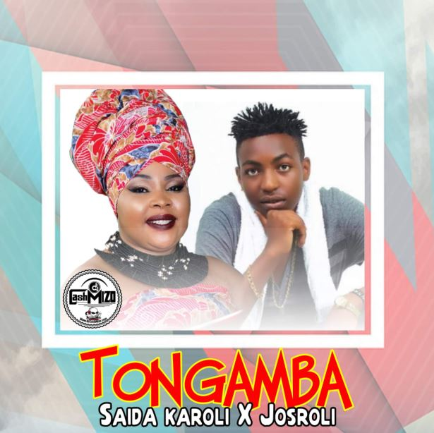Photo of New AUDIO: Saida Karoli X Josroli – Tongamba | Download