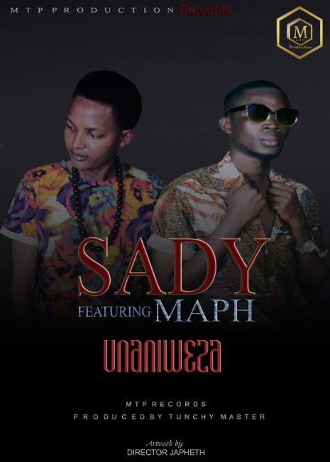 Photo of New AUDIO: SADY FT MAFU – UNANIWEZA | Download