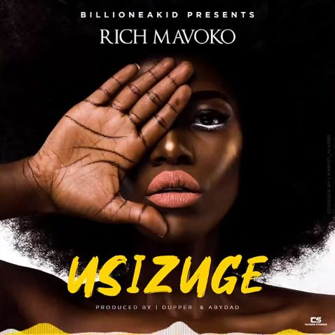 Photo of New AUDIO | Rich Mavoko – Usizuge | DOWNLOAD