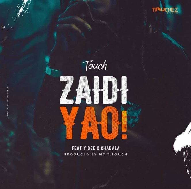 Photo of New AUDIO: Mr. T Touch FT Young Dee X Chadala – ZAIDI YAO | Download