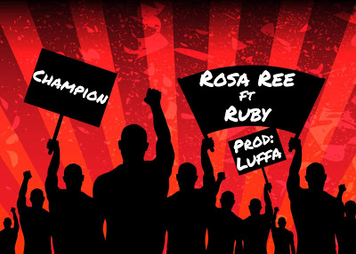 Photo of New Audio: Rosa Ree Ft Ruby – Champion | DOWNLOAD
