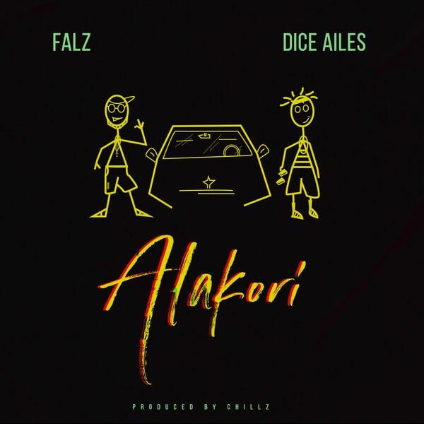 Photo of New AUDIO | Falz ft Dice Ailes – Alakori