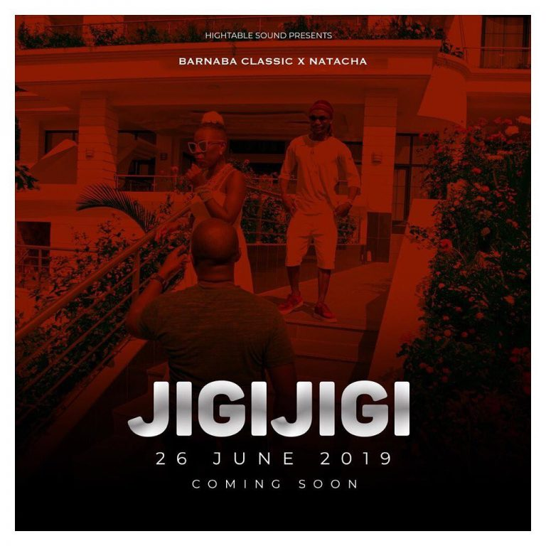 Photo of New AUDIO: Barnaba Ft Natacha – JIGI JIGI | Download