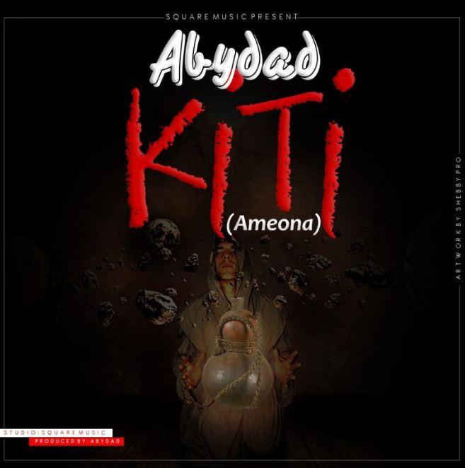 Photo of New AUDIO: Abydad – Kiti   Download