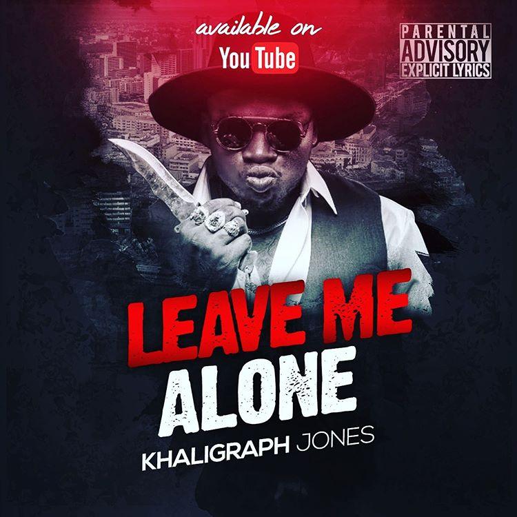 Photo of New AUDIO: Khaligraph Jones – Leave Me Alone (Wachana na Mimi)   Download