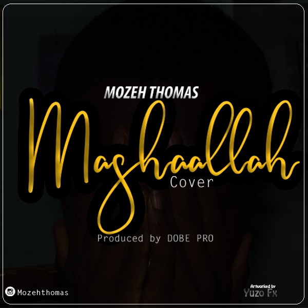Photo of New AUDIO: Chid Benz – Mashaallah Cover by Mozeh Thomas | Download