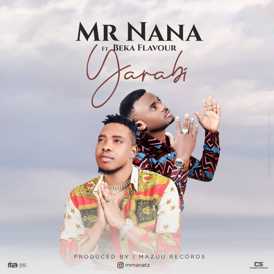Photo of New AUDIO:  Mr NANA Feat BEKA FLEVA – YARABI | DOWNLOAD