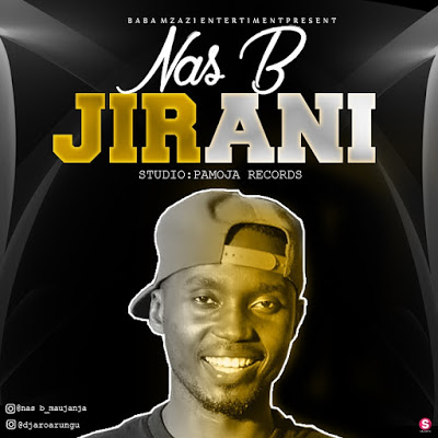 Photo of New AUDIO: Nas B – JIRANI GUITAR VERSION | Download