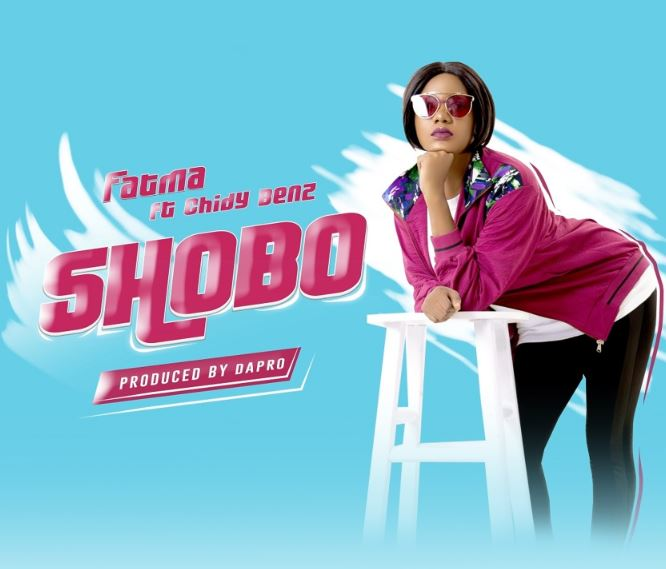 Photo of New AUDIO: Fatma Ft. Chidy Benz – Shobo | Download