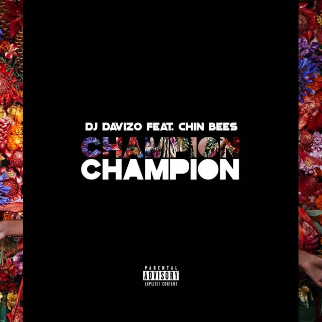Photo of New AUDIO: DJ Davizo Ft. Chin Bees – Champion | Download