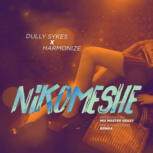 Photo of New AUDIO: Dully Sykes x Harmonize – Nikomeshe | Download