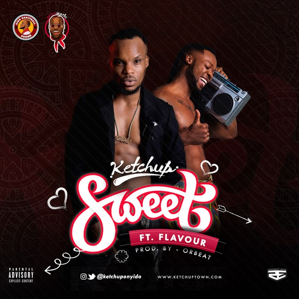 Photo of New AUDIO | Ketchup ft Flavour – Sweet