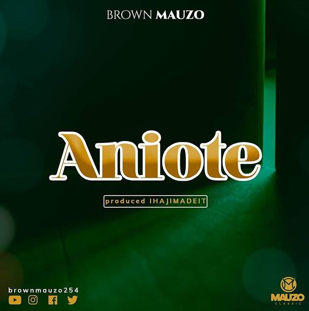 Photo of New AUDIO: Brown Mauzo – Aniote | Download