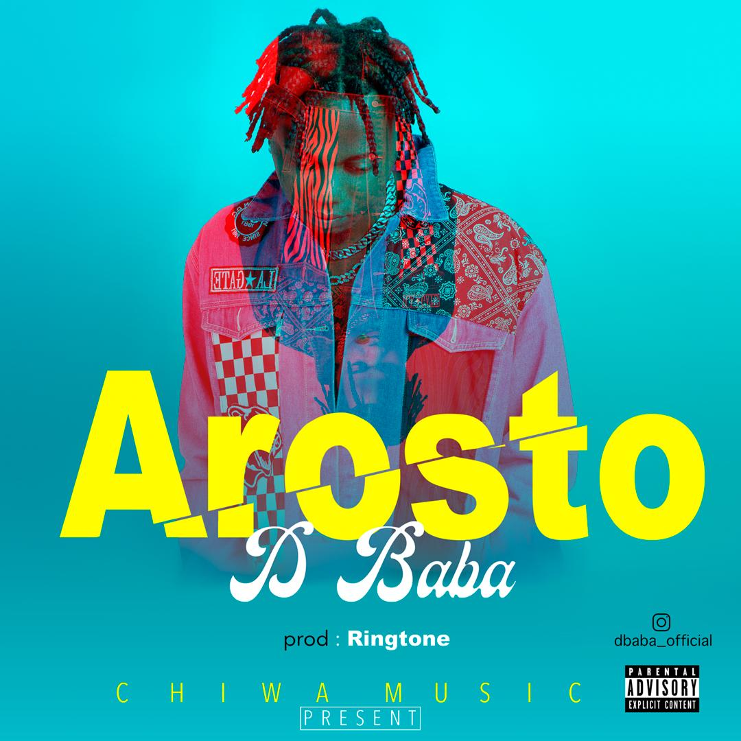 Photo of New AUDIO: D Baba – Arosto | Download