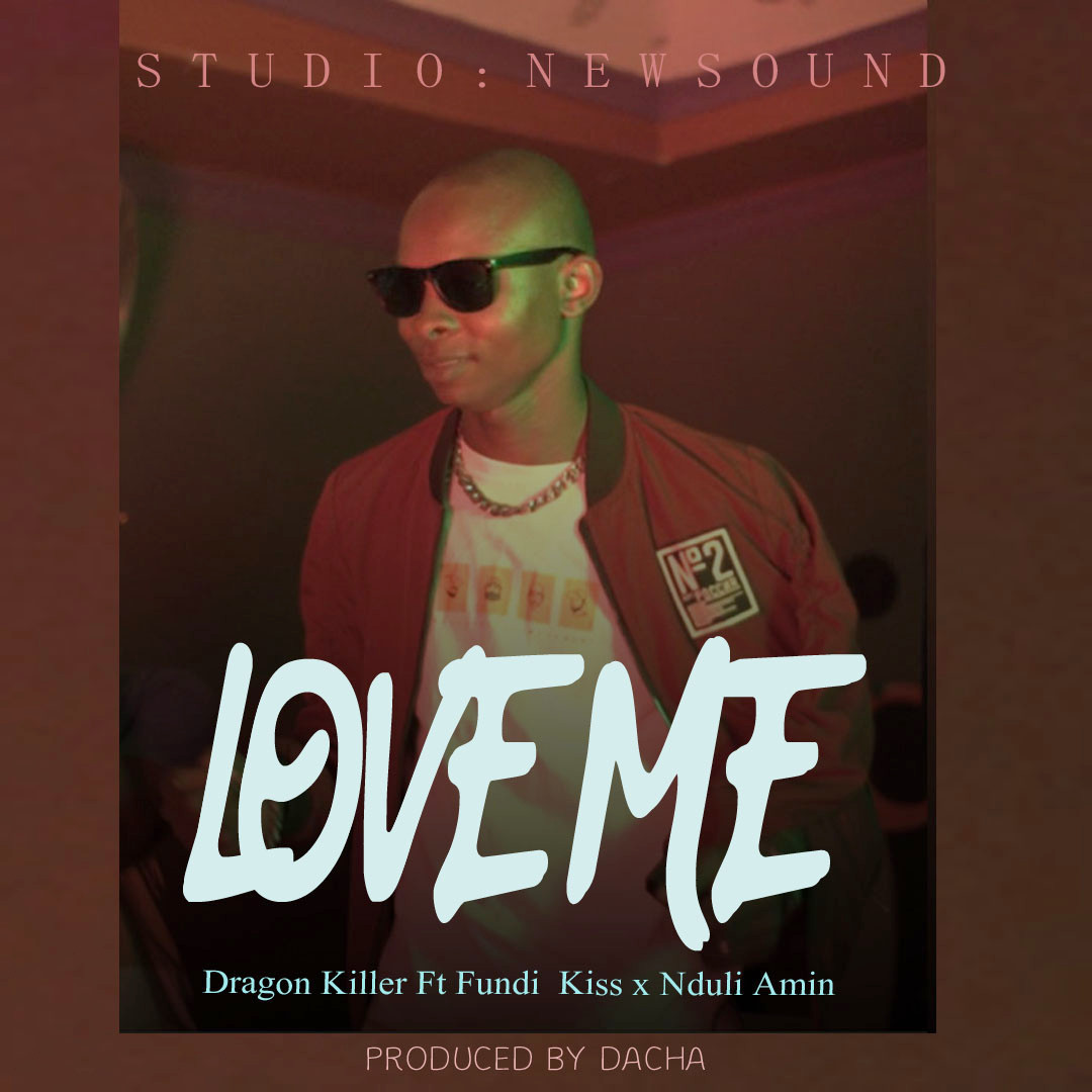 Photo of New AUDIO: DRAGON KILLER FT FUNDI KISS X NDULY – LOVE ME | Download