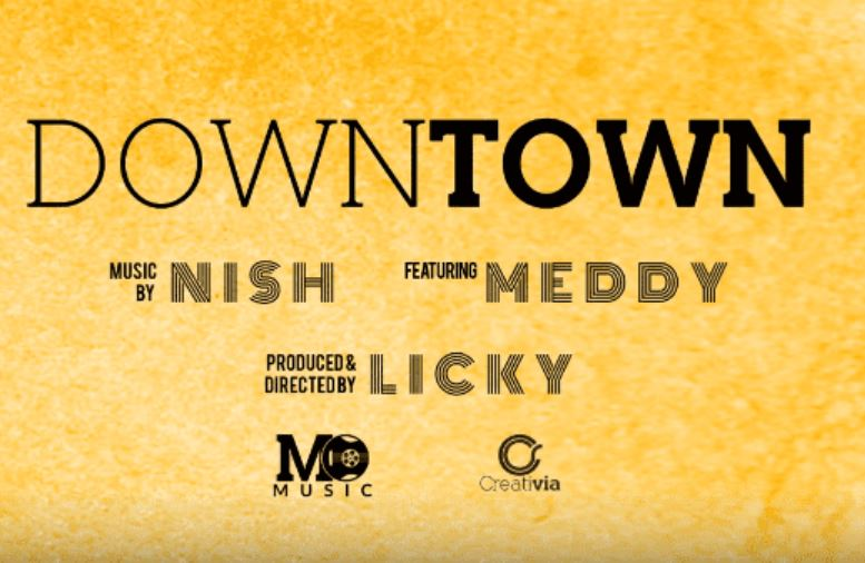 Photo of New AUDIO: Meddy ft Nish – Downtown | Download