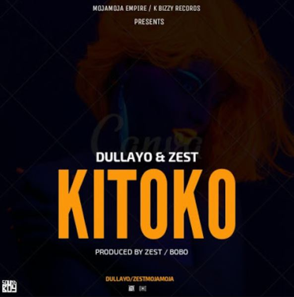 Photo of New AUDIO: DULLAYO & ZEST – KITOKO | Download