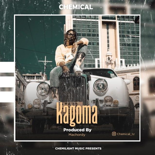 Photo of New AUDIO: Chemical – Kagoma | Download