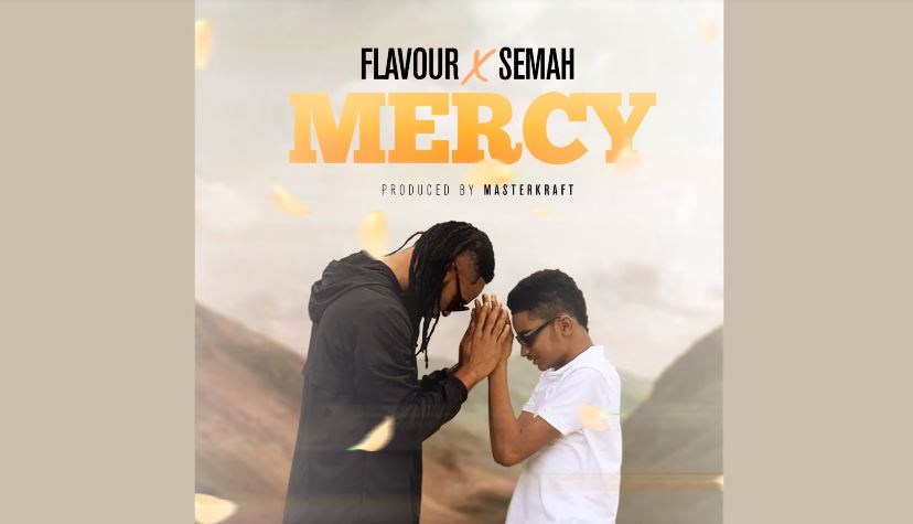 Photo of New AUDIO: Flavour x Semah – MERCY | Download