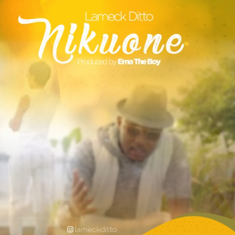 Photo of New AUDIO: Lameck Ditto – Nikuone | Download