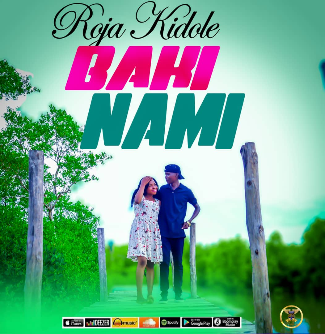 Photo of New AUDIO: Roja Kidole – Baki Nami | DOWNLOAD