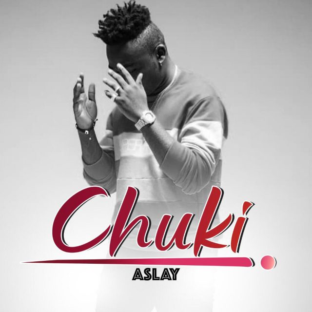 Photo of New AUDIO: Aslay – Chuki | Download