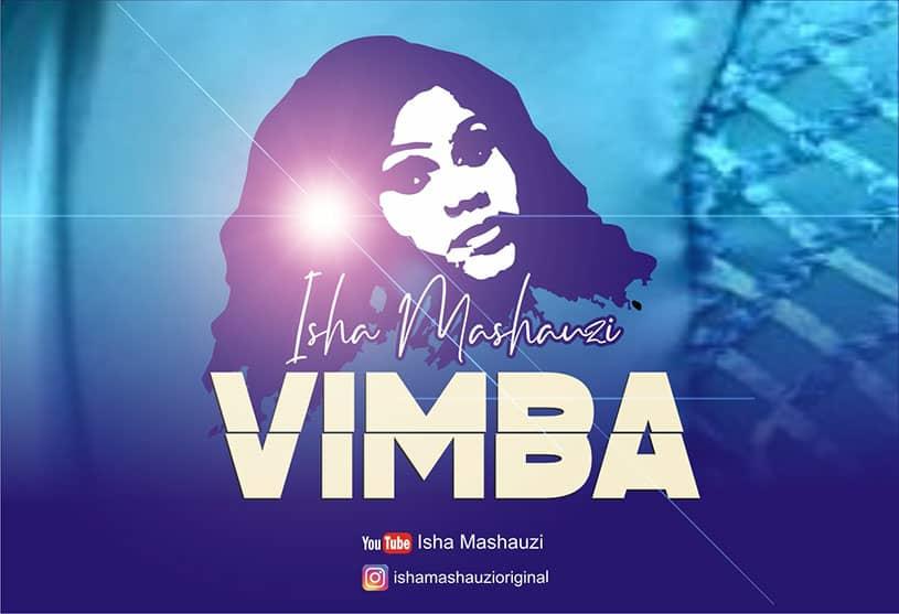 Photo of New AUDIO : Isha Mashauzi – VIMBA | DOWNLOAD