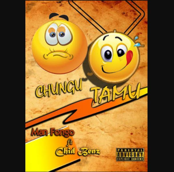 Photo of New AUDIO: Man Fongo Ft. Chid Benz – Chungu TAMU | Download Mp3