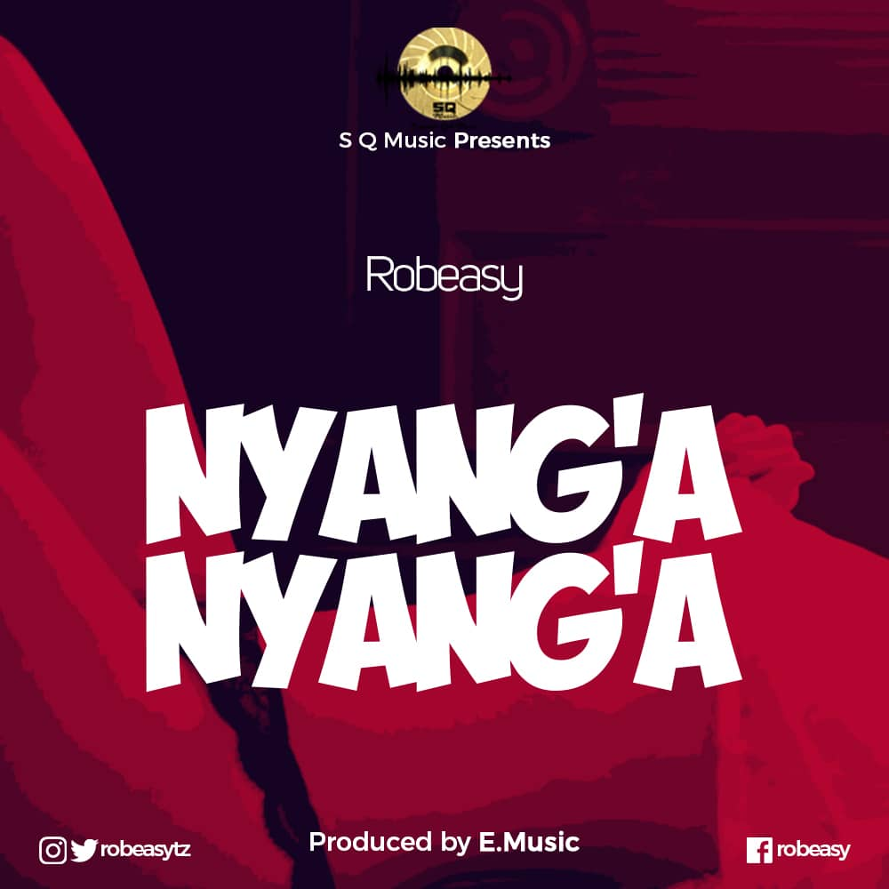 Photo of New AUDIO: Robeasy – Nyang'a Nyang'a | Download