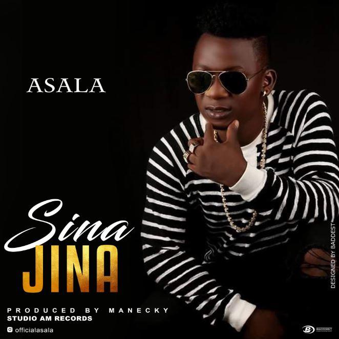 Photo of New AUDIO: Asala – Sina Jina | Download Mp3