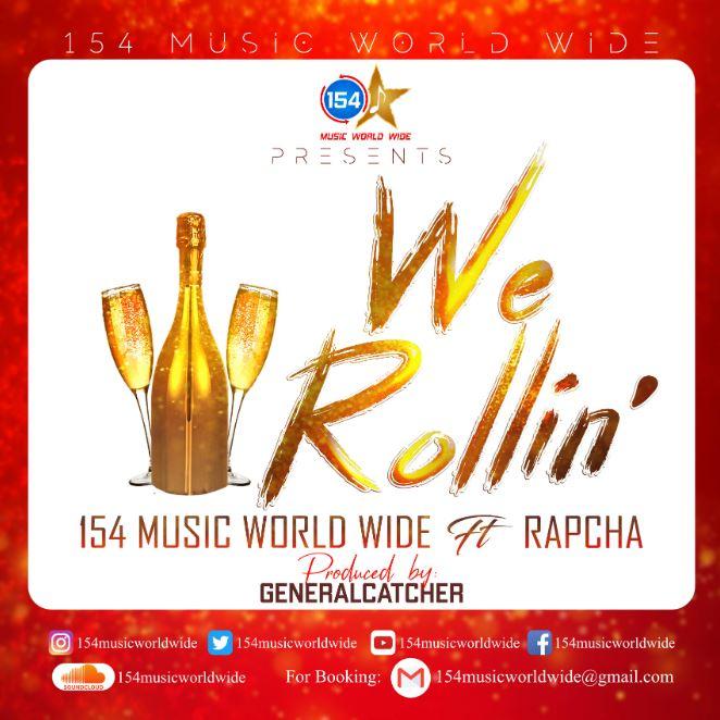 Photo of New AUDIO: 154musicworldwide ft Rapcha – We Rollin | Download