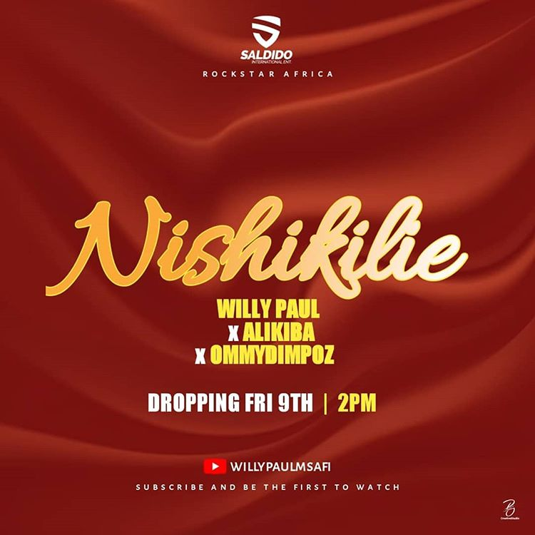 Photo of New AUDIO: Willy Paul X Alikiba X Ommy Dimpoz – Nishikilie | Download Mp3